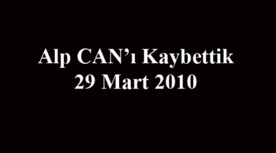 Alp Can'ı Kaybettik