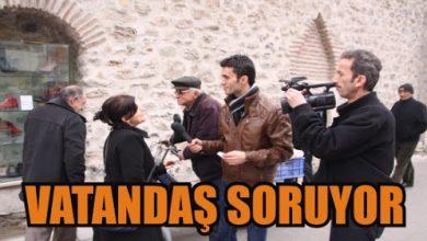 Photo of Vatandaş Soruyor !